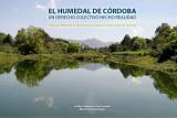 El humedal de Córdoba: un derecho colectivo hecho realidad