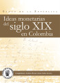 Ideas monetarias del siglo XIX en Colombia