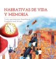 Narrativas de vida y memoria
