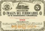 Imagen de apoyo de  La imagen del Ferrocarril en la Numismática Colombiana