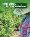 Voces desde el cocal: mujeres que construyen territorio