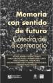 Memoria con sentido de futuro: Cátedra del bicentenario